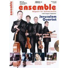 ENSEMBLE 4/2013 - das Magazin für Kammermusik - jetzt mit dem Jerusalem Quartett. Kaufen im Bahnhofsbuchhandel oder direkt hier versandkostenfrei bestellen: Klicken Sie aufs Cover