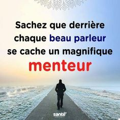 Les menteurs Soulmate Love Quotes, Daily Positive Affirmations, Morning Greetings Quotes, Quote Citation, French Quotes, Psychology Facts, Positive Attitude, Quote Prints, Decir No