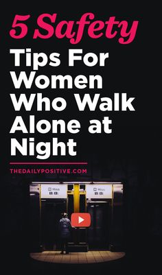 You can still be a confident woman and know that it can be unsafe for a woman to walk alone at night. There's no point in NOT reading these safety tips, they could save your life.