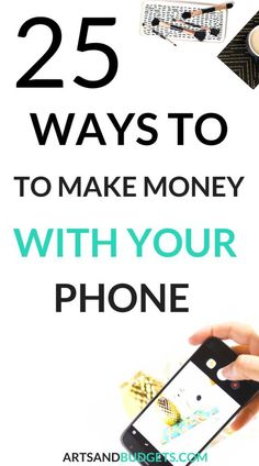 Looking for ways to earn extra money? What about using your phone to do so! Yup! In this post I share 25 apps you can use with your phone to make extra money!-  side hustles, work from home, SAHM, ways to make extra money, blogging, survey sites, focus gr
