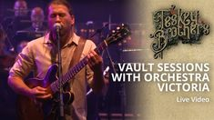 The Teskey Brothers - Vault Sessions with Orchestra Victoria