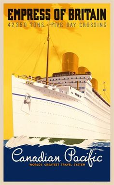 Canadian Pacific 1925 England - Beautiful Vintage Poster Reproduction.  This vertical English travel poster features a white cruise ship, the Empress of Britain, on blue water against a yellow sky. Giclee Advertising Print. Classic Posters