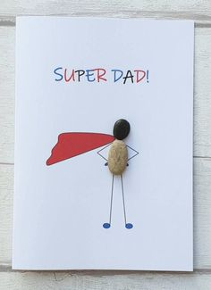 Funny birthday card for dad, fathers day card, Super Dad handmade card, unique pebble art card - Lustige Geburtstagskarte für Papa Väter-Tages-Karte Karte Dad Birthday Card, Funny Birthday Cards, Handmade Birthday Cards, Art Birthday, Diy Gifts For Dad, Engagement Cards, Father's Day Diy, Super Dad, Fathers Day Crafts