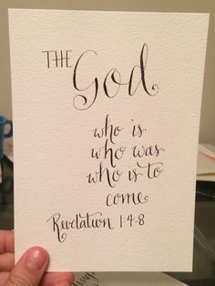 "Items similar to Revelation ""The God who is, who was, who is to come"" - Bible verse calligraphy artwork on Etsy Revelation 14, Healing Scriptures, Calligraphy, Faith, God, Handmade Gifts, Artwork, Etsy, Dios"
