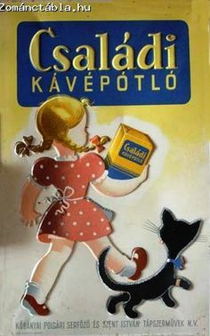 Családi kávépótló Travel Ads, Illustrations And Posters, Vintage Travel, Vintage Posters, Folk, Advertising, Culture, Coffee, History