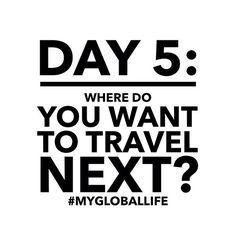 Final day! Tag a friend and invite them to participate! #MyGlobalLife