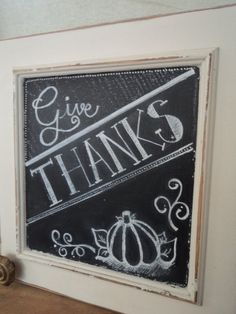 Give Thanks Thanksgiving Chalkboard Sign by ChuckTownChalk on Etsy, $75.00
