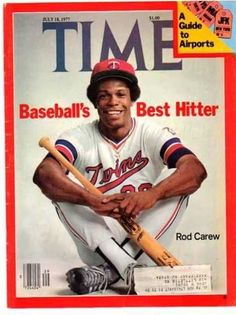 TIME Magazine Cover Boy Rod Carew, 1977 Minnesota Twins first baseman Rod Carew graced the July cover of TIME magazine. At the time, it looked like Carew might become the first major leaguer. Baseball Players, Baseball Cards, Baseball Buckets, Baseball Pics, Baseball Stuff, Baseball Jerseys, Hockey, Sports Magazine Covers, Mlb