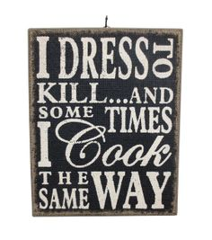 Spring Inspirations Dress To Kill Wall Decor, , hi-res Online Craft Store, Craft Stores, Chimney Decor, Charity Shop, Joann Fabrics, Seasonal Decor, Great Quotes, Fabric Crafts, Signage