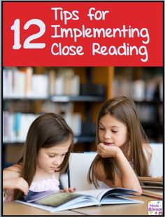 Use these 12 close reading tips to save time get your students to dig deeper into the text.  #closereading #reading