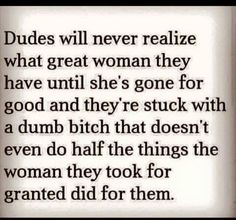 Don't take her for granted!