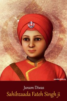 Janam Diwas Sahibzaade Fateh Singh Ji  The youngest sons of Guru Gobind Singh Sahib Ji, Sahibzade Baba Zorawar Singh Ji and Sahibzade Baba Fateh Singh Ji were born at Shri Anandpur Sahib.  Read More  https://barusahib.org/general/prakash-purab-of-sahibzada-fateh-singh-ji/