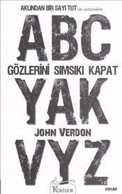 Gözlerini Sımsıkı Kapat - John Verdon E-Kitap İndir I Love Books, My Books, Lucas Arts, Game Development Company, Jim Carrey, Electronic Art, New Things To Learn, Textbook, Book Worms