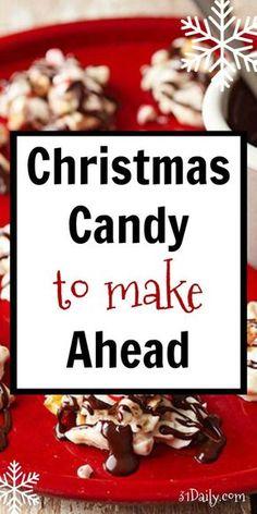 Christmas Candy to Make Ahead and Visions of Sugar Plums - 31 Daily Christmas Sweets Recipes, Christmas Food Gifts, Holiday Snacks, Xmas Food, Christmas Cooking, Holiday Recipes, Holiday Candy, Christmas Goodies, Christmas Christmas