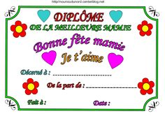 ***********  ************   ***********   ************   ********** Diplôme pour la fête des Mamies (mémé, mémère, mamé à colorieret en couleur. Imprimer les fichierscliquez :acrobat.com/ ...