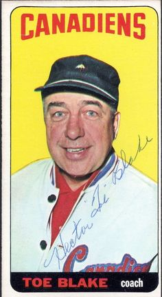 """1964-65 Topps Hector """"Toe"""" Blake autograph Montreal Canadiens, Hockey Cards, Baseball Cards, Stars Hockey, Tall Boys, All Team, National Hockey League, Trading Card Database, Sports Pictures"""