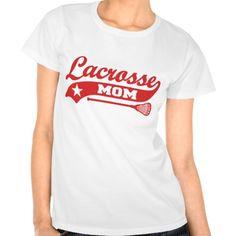 Lacrosse Mom T-shirts