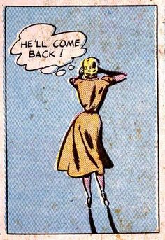 "Comic Girls say.. ""He'll come back "" #Vintage #Comic #PopArt"