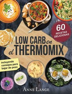 Low Carb for the Thermomix: The cookbook with 60 light and delicious recipes Low Carb Recipes, Diet Recipes, Cooking Recipes, Healthy Recipes, Delicious Recipes, Cooking Pork Chops, Food Hacks, Food Processor Recipes, Food And Drink