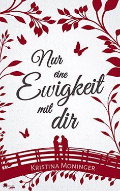 Nur eine Ewigkeit mit Dir (Liebesroman, Drama) von Kristi… Kindle, Drama, Arabic Calligraphy, Romance Books, Arabic Calligraphy Art, Dramas