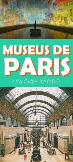 Lista dos museus mais importantes de Paris, descrição da coleção, horários e como chegar