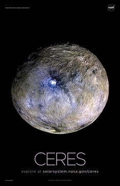 Version A of the Ceres installment of our solar system poster series. Solar System Images, Nasa Solar System, Solar System Exploration, Solar System Poster, Space Exploration, Cosmos, Space Planets, Space And Astronomy, Night Skies