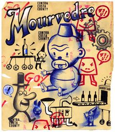 the mourvedre from local winery Bonny Doon Vineyard, it is out of this world! Label Art by Gary Taxali Fun Illustration, Wine And Liquor, Hand Type, Wine Labels, Pop Surrealism, Wine And Spirits, Illustrators, Screen Printing, Pop Art