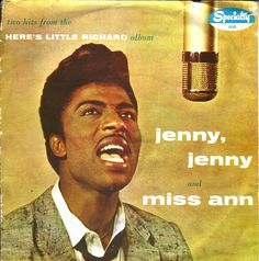 """Little Richard - """"Jenny, Jenny"""" - 1957 - This was one of Dad's favorites in junior high, and it drove my grandmother, who was almost 40 when Dad was born, crazy. She was definitely not used to music like this! Thomas Pynchon, 50s Music, Top 10 Hits, Uk Charts, Classic Rock And Roll, Jenny Jenny, Pochette Album, Female Names, Billboard Hot 100"""