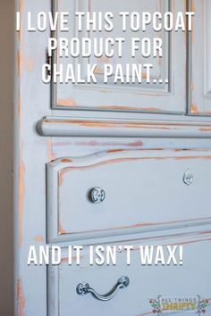 Protective Topcoat Product should you use on Chalk Paint that isn't WAX! What Protective Topcoat Product should you use on Chalk Paint that isn't WAX!What Protective Topcoat Product should you use on Chalk Paint that isn't WAX! Chalk Paint Projects, Chalk Paint Furniture, Furniture Projects, Diy Furniture, Furniture Refinishing, Chalk Paint Techniques, Paint Ideas, Rustic Furniture, Furniture Outlet