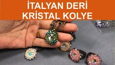 İtalyan deri kristal kolye Kristal bir taşın çevresini örerek bir kolye ucu yapacağız, ardından İtalyan ip olarak bildiğimiz ipe ışıl ışıl kristal boncukları dizerek bir kolye yapacağız.