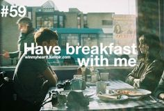 Have a breakfast with me