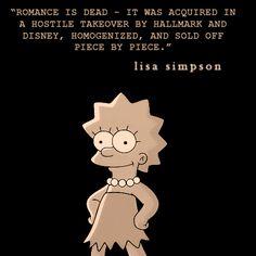 wish I had listened to lisa simpson...