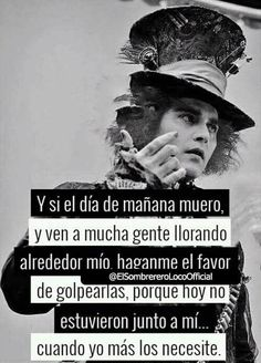 Frases White Things type r white color code Frases Top, L Icon, Mad Hatter Quotes, Vegvisir, Sad Love, Spanish Quotes, Spanish Phrases, Johnny Depp, Me Quotes