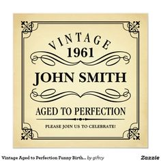 Vintage Aged to Perfection Funny Birthday Invite Black text on vintage background - wine label look birthday party invitation