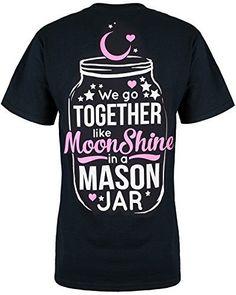 Cute n' Country Women's Like Moonshine in a Mason Jar Shirt, http://www.amazon.com/dp/B00WHK6ZQO/ref=cm_sw_r_pi_awdm_TtLxwb06N16HF