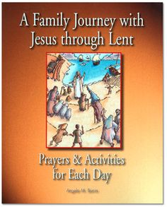 Our kids love this book that takes a look at Jesus life through the eyes of Hebrew children! Great family book for Lent! http://www.catholicchild.com/A-FAMILY-JOURNEY-WITH-JESUS-THROUGH-LENT-iDaily-Prayers-Activities-for-Each-Day_i/productinfo/11460/