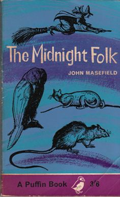 """""""The Midnight Folk"""" by John Masefield. Cover illustration by Rowland Hilder, 1963 Vintage Book Covers, Vintage Books, I Love Books, My Books, John Masefield, Vintage Penguin, Halloween Books, Vintage Halloween, Vintage Horror"""