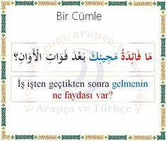 ... Learn Turkish Language, Arabic Language, Tooth Cartoon, Language Quotes, Learning Arabic, Sentences, Education, Words, Beautiful Landscape Photography