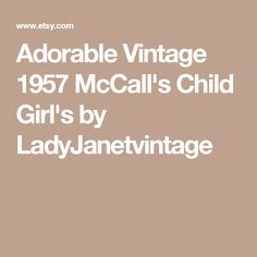 Adorable Vintage 1957 McCall's Child Girl's by LadyJanetvintage