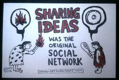 Sharing Ideas was the ORIGINAL social network! @dontheideaguy