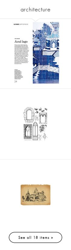"""""""architecture"""" by princeandbear ❤ liked on Polyvore featuring text, backgrounds, fillers, blue, magazine, borders, saying, quotes, picture frame and phrase"""