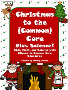 CHRISTMAS to the Common Core PLUS Science! 71-pg unit chock full of print-&-go Math and ELA activities with Grade 1 standard alignments listed for each. PLUS a thermometer book and 2 full science experiments! :D