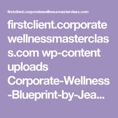 5 hallmarks of successful corporate wellness programs corporate firstclientrporatewellnessmasterclass wp content uploads corporate wellness blueprint by malvernweather Images