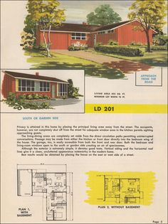 "1951 House Plan by Research Designed Homes. Two Bedrooms, One Bathroom. 832 SqFt. ""The blank gable facing the street combined with the clerestory windows on the entry wall maintains the privacy of the façade; at the same time, the kitchen windows face the street. Banks of windows provide ample light in the bedrooms and living room."""