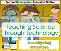 Computer Workstation Science for Kindergarten- Investigating Properties. 8 Computer activities to help your students learn to sort by observable properties while also practicing computer skills. $
