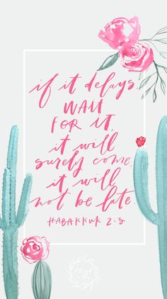Week of Ordinary Time // Habakkuk // If it delays, wait for it, it will surely come, it will not be late. // Blessed is She Encouraging Bible Verses, Bible Encouragement, Favorite Bible Verses, Bible Verses Quotes, Bible Scriptures, Faith Quotes, Bible Prayers, Bible Verse Wallpaper, Wallpaper Quotes