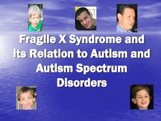 Does my child have Autism or Fragile X Syndrome? Global Developmental Delay, Developmental Disabilities, Learning Disabilities, Molecular Genetics, What Is Autism, Autism Learning, Autism Research, Autism Quotes, Autism Spectrum Disorder