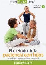 """Guía educativa """"El método de la paciencia con hijos"""""""
