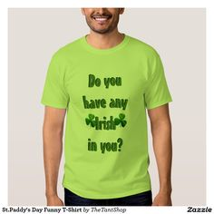 St.Paddy's Day Funny T-Shirt