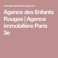 Agence des Enfants Rouges | Agence immobilière Paris 3e